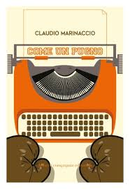 Claudio Marinaccio - Come un pugno
