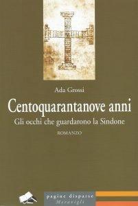 Ada Grossi - Centoquarantanove anni