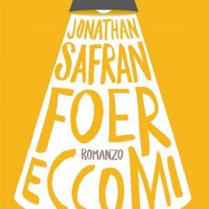 Jonathan Safran Foer Eccomi