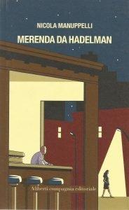 Nicola Manuppelli - Merenda da Hadelman
