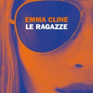 Emma Cline Le ragazze